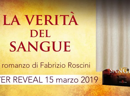"#CoverReveal ""La verità del sangue"" – Fabrizio Roscini"