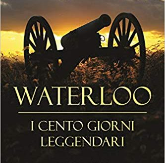 "Review Party ""Waterloo. I cento giorni leggendari"" – Matteo Bruno"